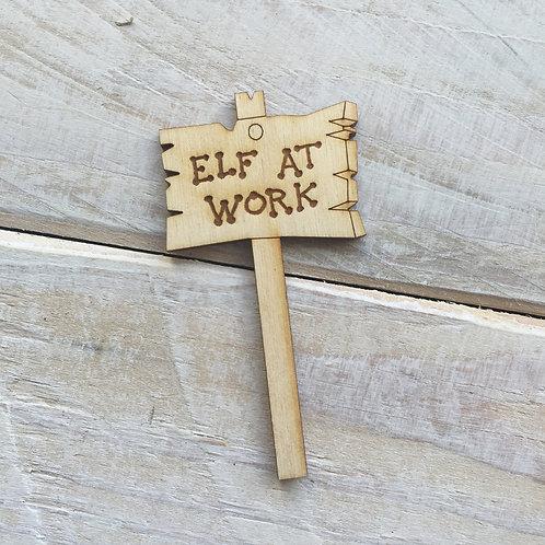 Sign Post R Elf at Work