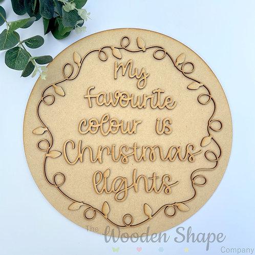 30cm MDF Sign Christmas Favourite Colour Christmas Lights CP