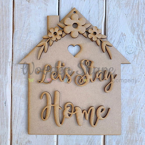 MDF Laser Cut Craft Kit DIY House Lets Stay Home