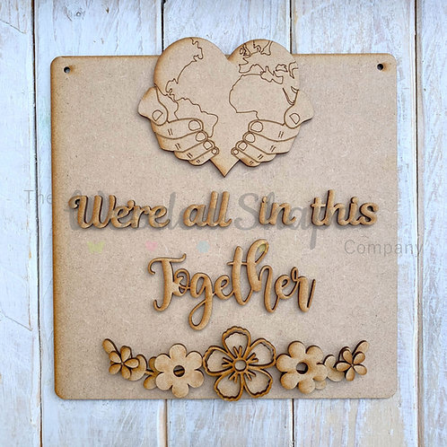 MDF SP Laser Cut Craft Kit DIY We're all in this together