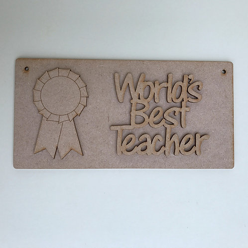 MDF Plaque with World's Best Teacher & Rosette