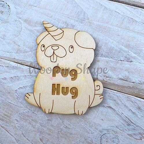 Plywood Engraved Pug Hug Little Pocket Hug 5 Pack