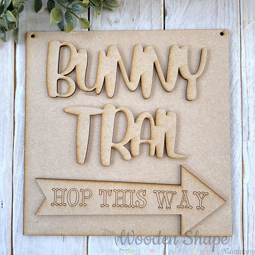 20cm SP MDF Sign Kit Bunny Trail Hop This Way
