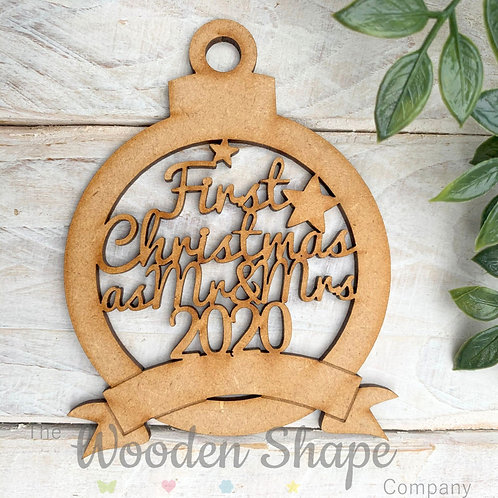 MDF Bauble First Christmas as Mr & Mrs 2020 with Banner