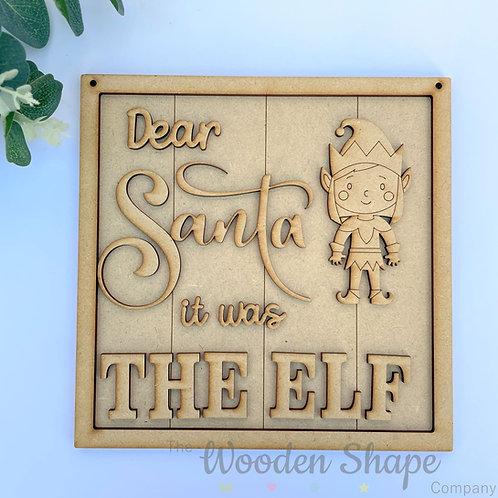 20cm Square Frame L Dear Santa it was the Elf