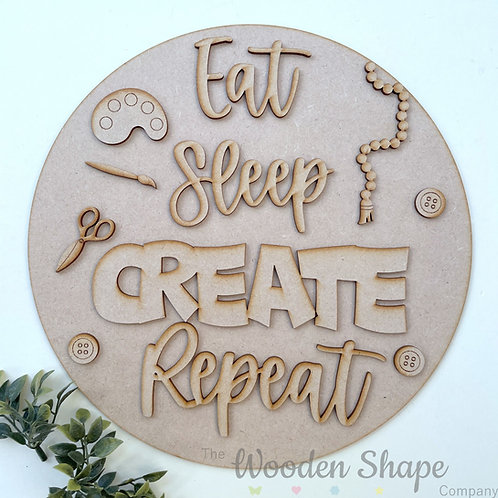 30cm MDF Sign Kit Eat Sleep Create Repeat CP