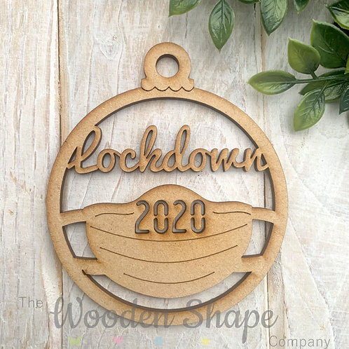 MDF Christmas Decoration Bauble Lockdown 2020 Face Mask