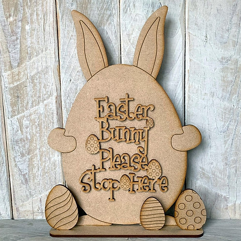 MDF Freestanding Easter Egg Ears Easter Bunny Please Stop Here