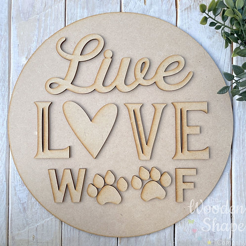30cm MDF Sign Kit Live Love Woof Dog CP