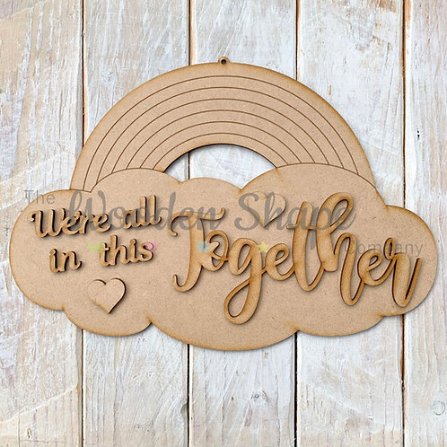 MDF Laser Cut Craft Hanging Rainbow 30cm LC We're All In This