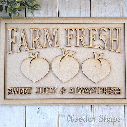 30cm MDF Sign Kit Farm Fresh Peaches RP