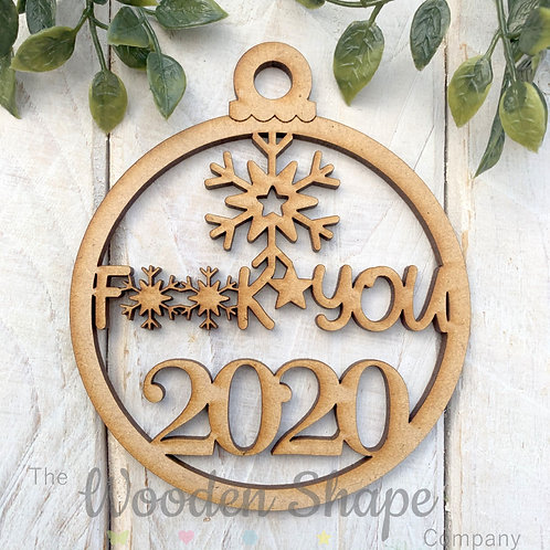 MDF Christmas Decoration Bauble Lockdown 2020 FY1