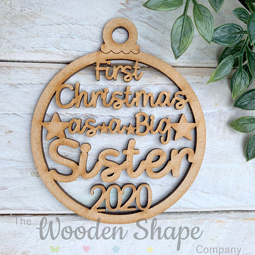 MDF Bauble First Christmas as a Big Sister 2020