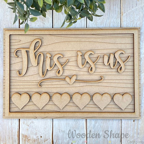 30cm MDF This is us Sign Kit RWG