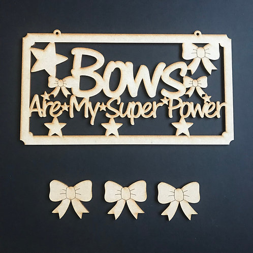 MDF Hair Bow Clip Holder Plaque Word Art BOWS ARE MY SUPER POWER