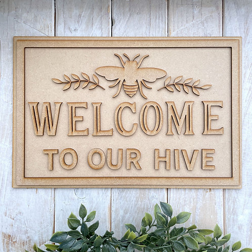 30cm MDF Sign Kit Welcome to our Hive RP