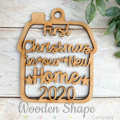 MDF Bauble First Christmas in our New Home 2020