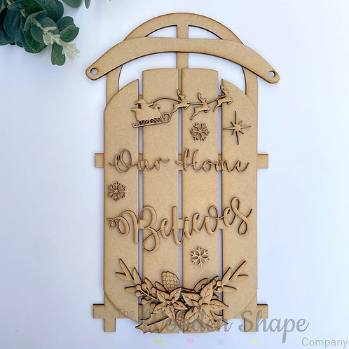 MDF Sled Christmas Sign Sleigh Our Home Believes