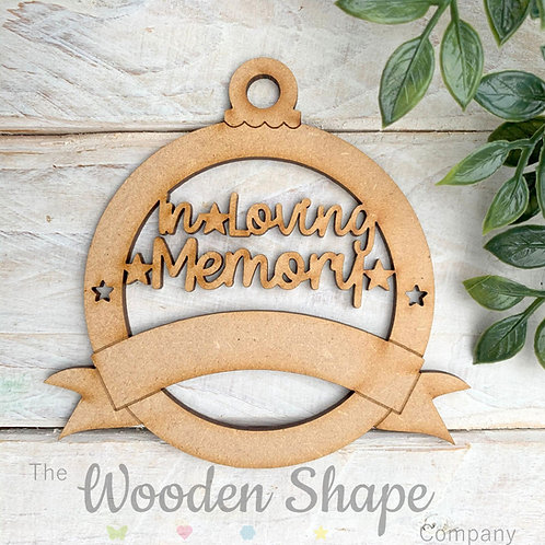 MDF Bauble In Loving Memory with Banner