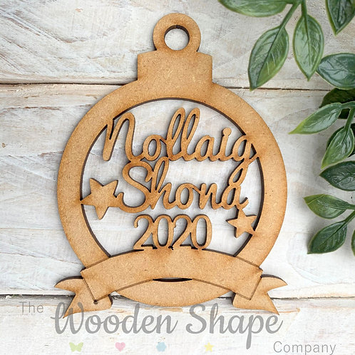 MDF Bauble Nollaig Shona 2020 with Banner
