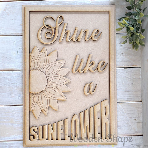 30cm MDF Sign Kit Shine Like a Sunflower RP