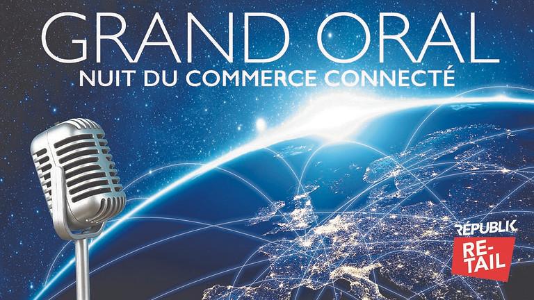 GRAND ORAL / NUIT DU COMMERCE CONNECTÉ