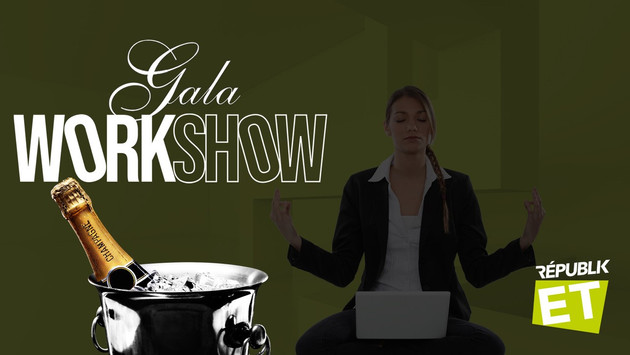 GALA / WORKSHOW