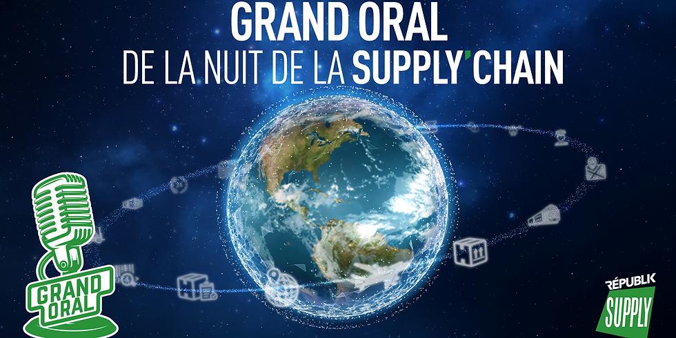GRAND ORAL / NUIT DE LA SUPPLY CHAIN