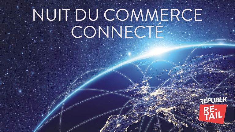 TROPHÉES / NUIT DU COMMERCE CONNECTÉ