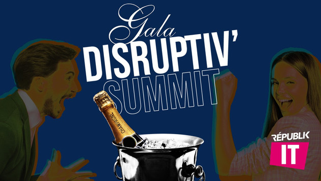 GALA / DISRUPTIV'SUMMIT
