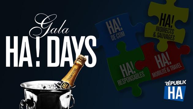GALA / HA! DAYS