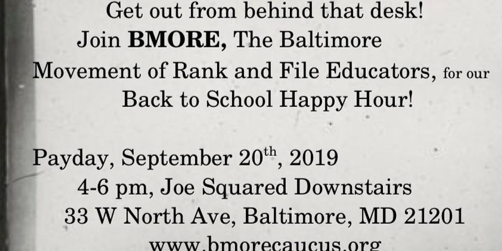 BMORE Back to School Happy Hour!