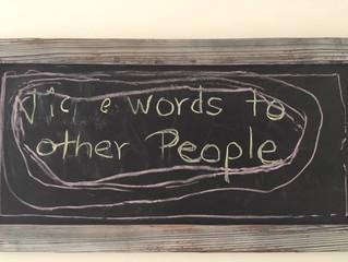 Kind Words.