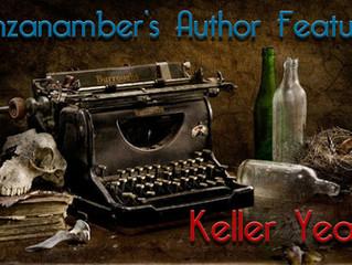 Zinzanamber's Author Feature: Keller Yeats