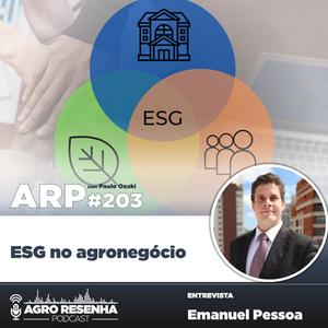 ARP#203 - ESG no agronegócio