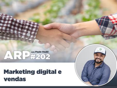 ARP#202 - Marketing digital e vendas