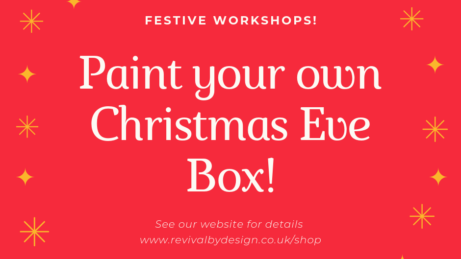 Paint your own Christmas Eve Box - 23rd November 1.30pm