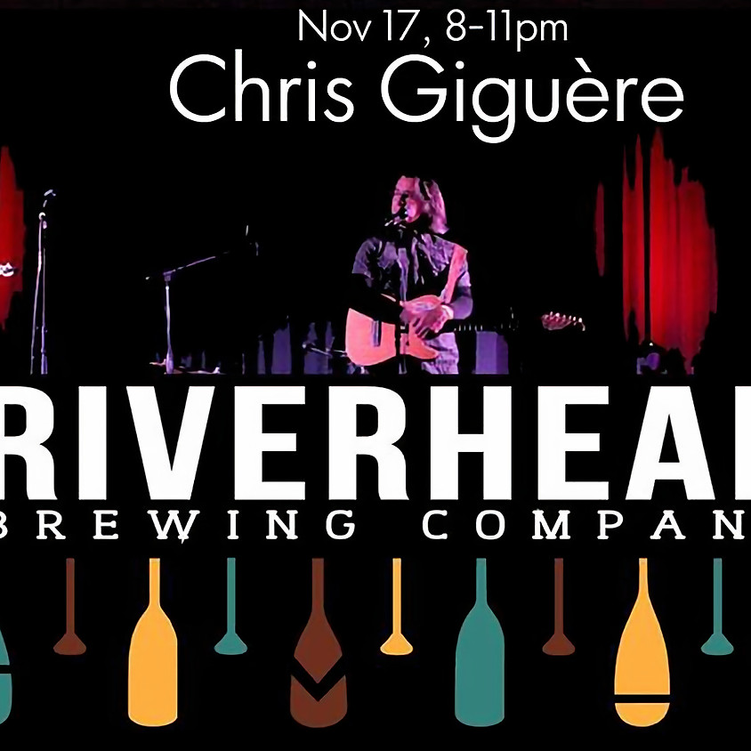 Chris Giguère at Riverhead