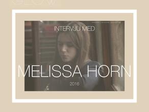 Intervju - Melissa Horn