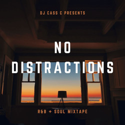 No distractions DJ Mix