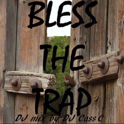 Bless The Trap DJ Mix