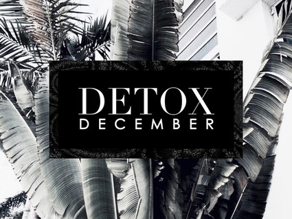 Detox December: Day 7 Journal