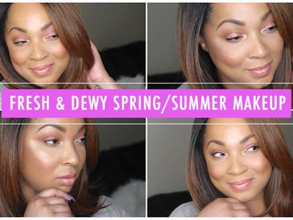 Fresh & Dewy Spring/Summer Makeup