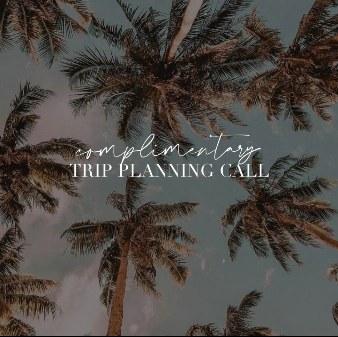 Complimentary Trip Planning Call