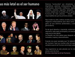 EL VIRUS MAS LETAL ES EL SER HUMANO