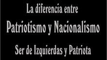 La diferencia entre Patriotismo y Nacionalismo  - Ser de Izquierdas y Patriota