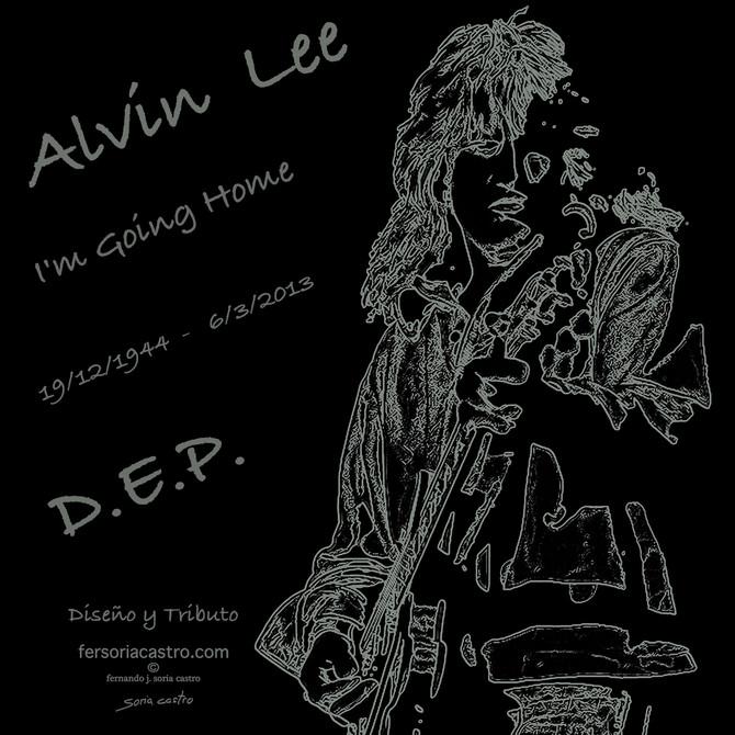 ALVIN LEE  - 4º aniversario de su muerte