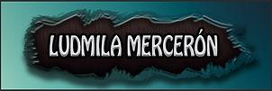 LUDMILA MERCERON