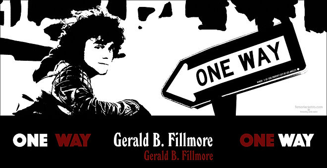 GERALD B. FILLMORE FILM ONE WAY