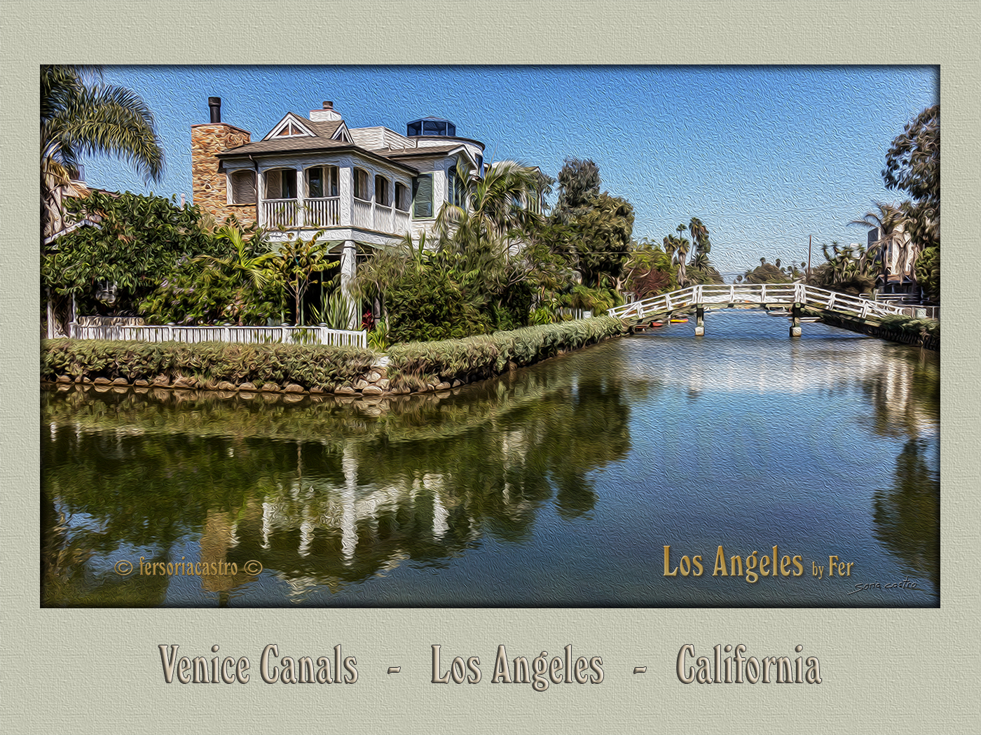 Venice Canals   -   Los Angeles   -   California